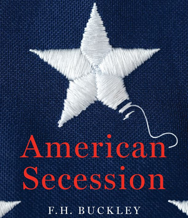 Book Review of American Secession: The Looming Threat of a National Breakup  by F.H. Buckley